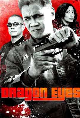 Очи дракона Dragon Eyes 2012